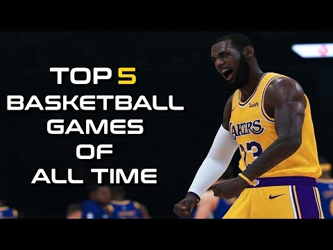 Top 5 greatest basketball games of all time