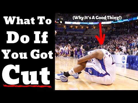Why it's a good thing if you got cut from the basketball team (basketball tips)