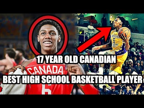 This 17 year old canadian is the best high school basketball player in the country