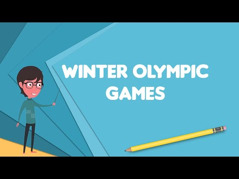 What is winter olympic games?, explain winter olympic games, define winter olympic games