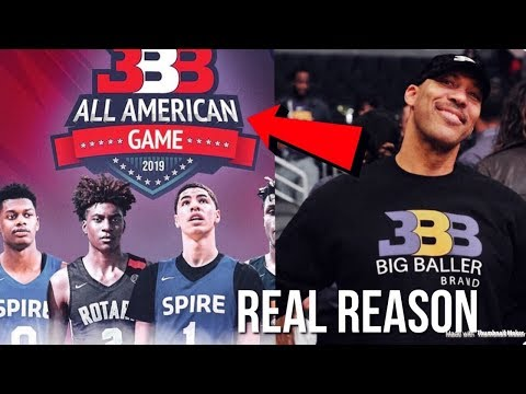 The real reason why lavar ball created the big baller brand all american game..