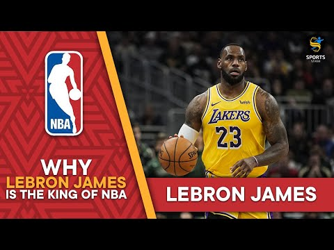 Why lebron james is the king of nba