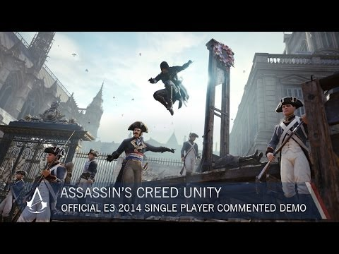 Assassin's creed unity: official e3 2014 single-player commented demo   gameplay   ubisoft [na]