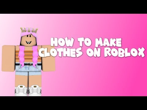 How to make clothes on roblox!! (2019)