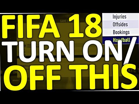 Fifa 18 - how to turn off/on trainer, subtitles, injuries, handball, music, commentary & offsides