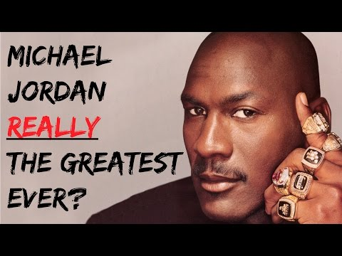 Is michael jordan really the greatest player ever?