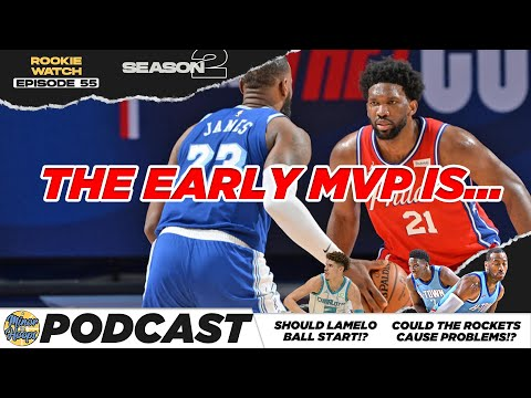 Who's your early nba mvp!? should lamelo ball start for cha!? |rookie watch| minor in hoops podcast