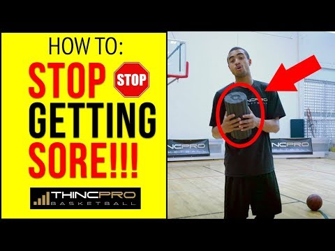 How to: stop getting sore after a basketball game or practice!
