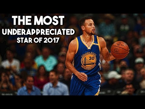 Why steph curry is the most underappreciated star of 2017