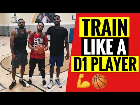 How to train like a division 1 basketball player!!