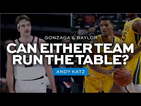 Why gonzaga and baylor can go undefeated this season