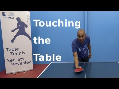 Touching the table   table tennis   pingskills