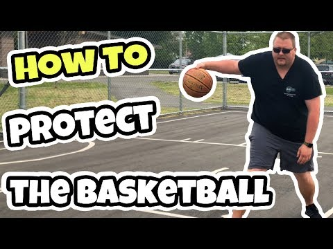 How to protect the basketball when dribbling