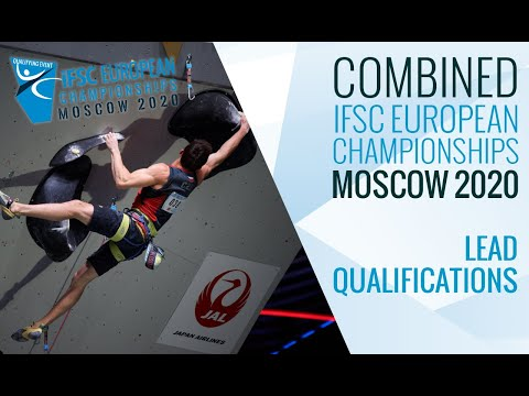 Ifsc european championships moscow 2020 - combined lead qualifications
