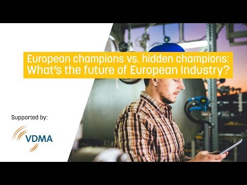 European champions vs. hidden champions: what's the future of european industry?