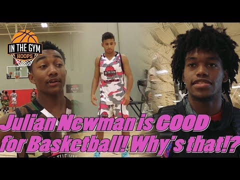 Julian newman is good for the game of basketball here's why: