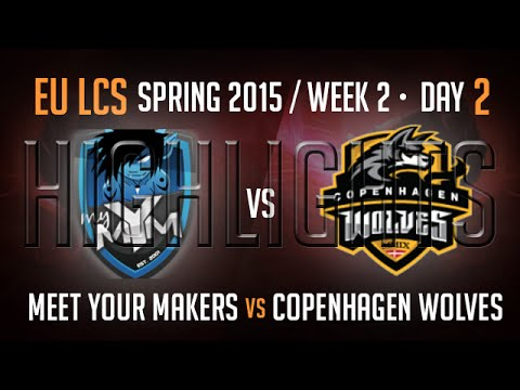 Mym vs cw highlights s5 eu lcs spring 2015 week 2 day 2 game 5 meet your makers vs copenhagen wolves