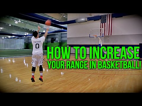 How to: increase your range in basketball!