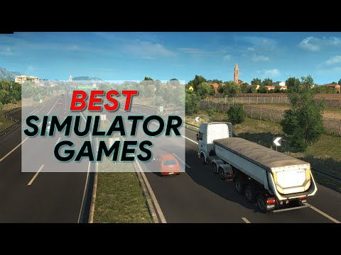 The best simulator games for pc (2020) | simulation games