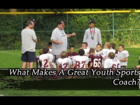 What makes a great youth sports coach?