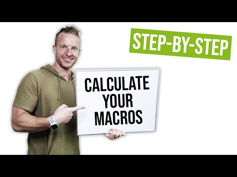 How to calculate your macronutrients (how much protein, carbs, fat)   liveleantv