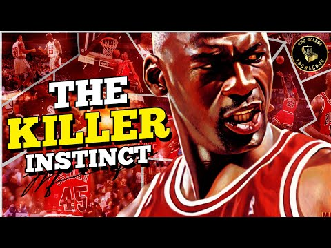 How michael jordan became the greatest basketball player of all time   the killer instinct