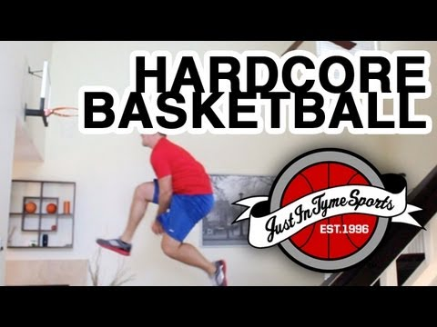 Hardcore indoor basketball for justintymesports
