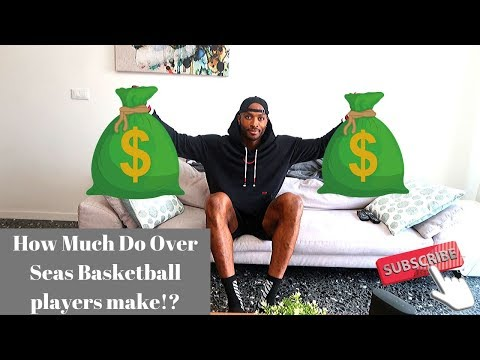 How much money can you make overseas playing basketball