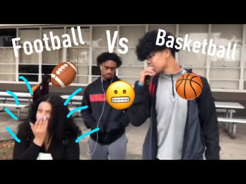 Which do girls prefer? (football players or basketball players) high school edition!