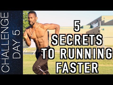 Top 5 secrets to running faster – how to run faster – increase your speed   day 5