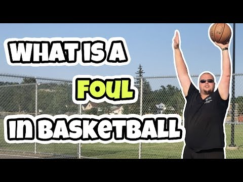 What is a foul in basketball   how to play basketball