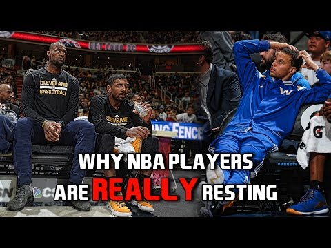 Why nba players are really resting