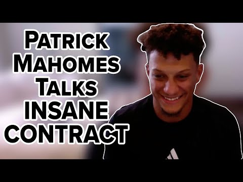 Patrick mahomes on what life is like after mega contract
