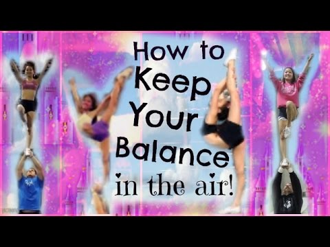 Cheer - how to keep your balance in stunts! - tips and drills for flyers