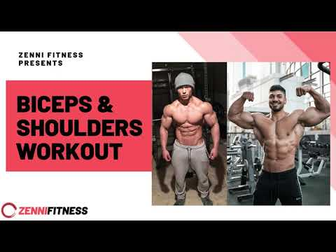 Biceps and shoulders workout   zenni fitness