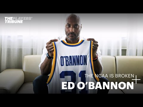 Ed o'bannon explains why college athletes need to be paid   the players' tribune