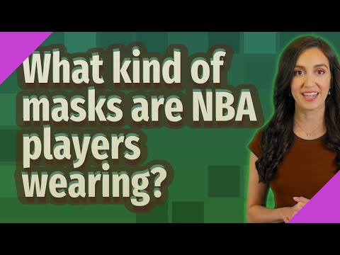 What kind of masks are nba players wearing?