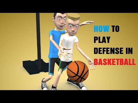 How to play defense in basketball