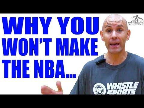 Why you won't make the nba... this will make you fail