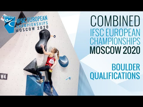 Ifsc european championships moscow 2020 - combined boulder qualifications