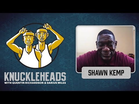 Shawn kemp joins q and d   knuckleheads s5: e3   the players' tribune