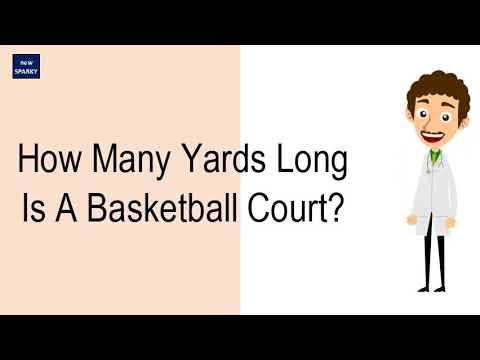 How many yards long is a basketball court?