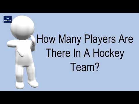 How many players are there in a hockey team?