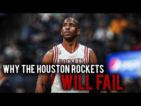 Why the houston rockets will fail with chris paul