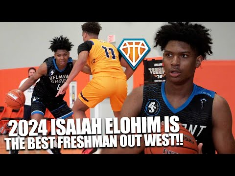 Is isaiah elohim the best freshman on the west coast?!   2024 prospect has major game